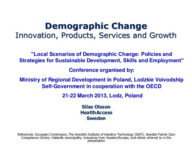 "Demographic ChangeInnovation, Products, Services and Growth      ""Local Scenarios of Demographic Change: Policies and Stra..."