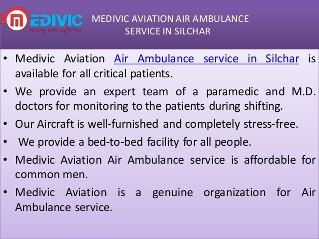 Hire Best-class Air ambulance services in Silchar and Dimapur by Medi…