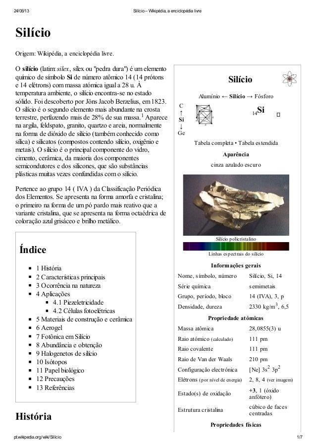 24/06/13 Silício – Wikipédia, a enciclopédia livrept.wikipedia.org/wiki/Silício 1/7SilícioAlumínio ← Silício → FósforoC14S...