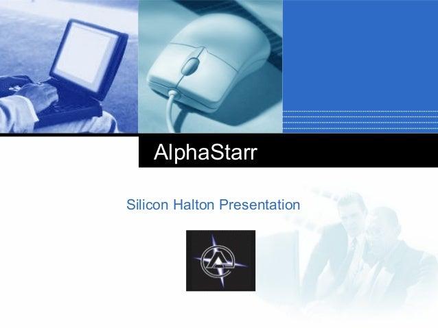 AlphaStarr Silicon Halton Presentation