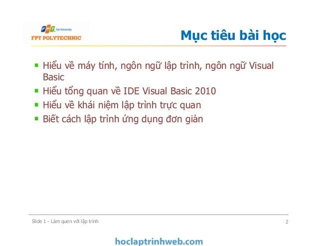 BÀI 1: Làm quen với lập trình - Giáo trình FPT Slide 2