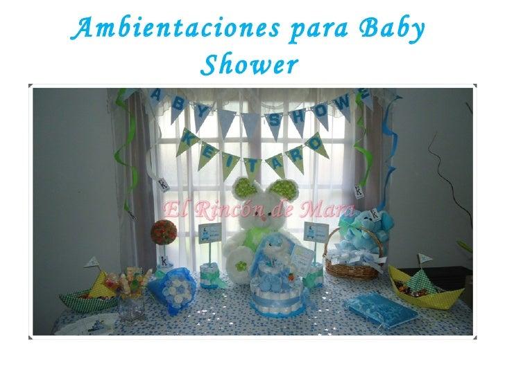 Ambientaciones para Baby        Shower