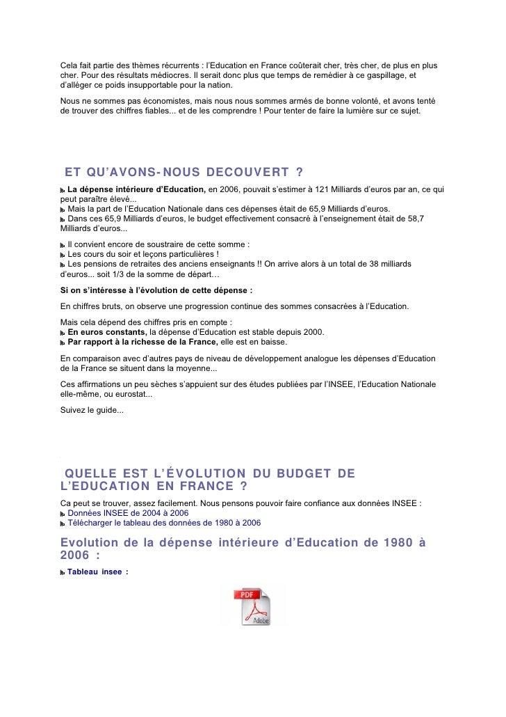 Cela fait partie des thèmes récurrents : l'Education en France coûterait cher, très cher, de plus en plus cher. Pour des r...