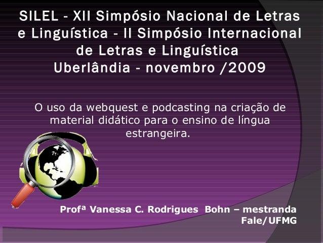 SILEL - XII Simpósio Nacional de Letras e Linguística - II Simpósio Internacional de Letras e Linguística Uberlândia - nov...