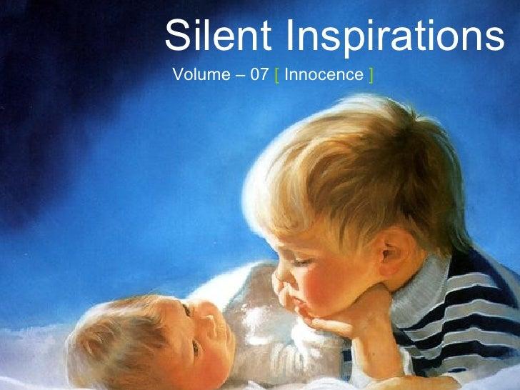 Silent Inspirations Volume – 07   [  Innocence  ]