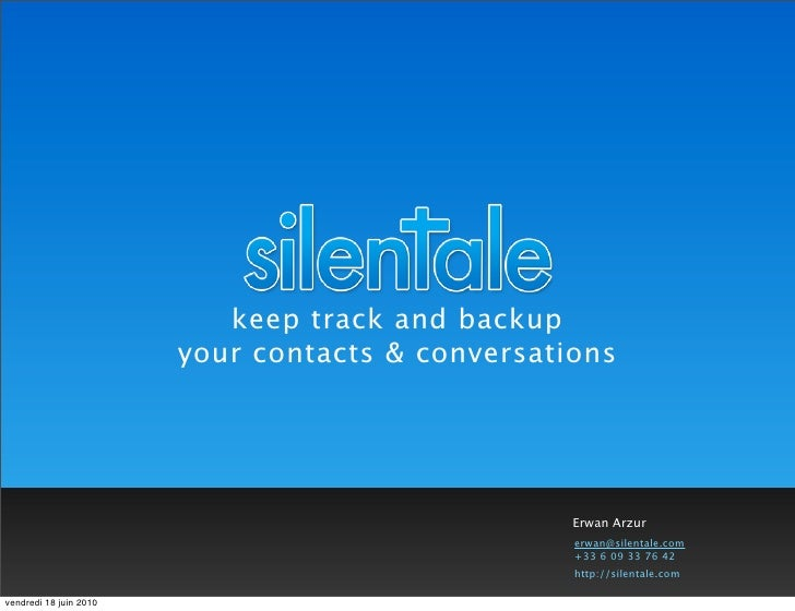 keep track and backup                         your contacts & conversations                                               ...