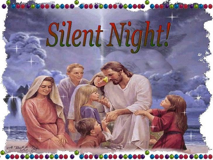 Silent Night!