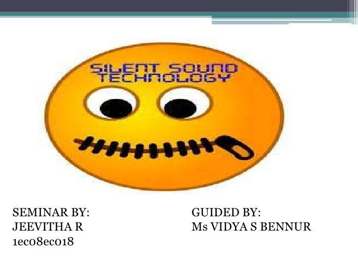 SEMINAR BY:   GUIDED BY:JEEVITHA R    Ms VIDYA S BENNUR1ec08ec018