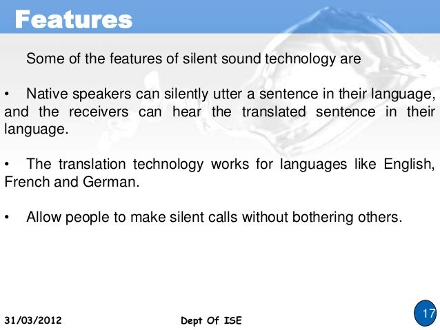 report on silent sound technology Silent sound technology - ravi soni mtech iii sem amazing solution for those who had lost their voice but wish to speak over (national report) 'silent epidemic.