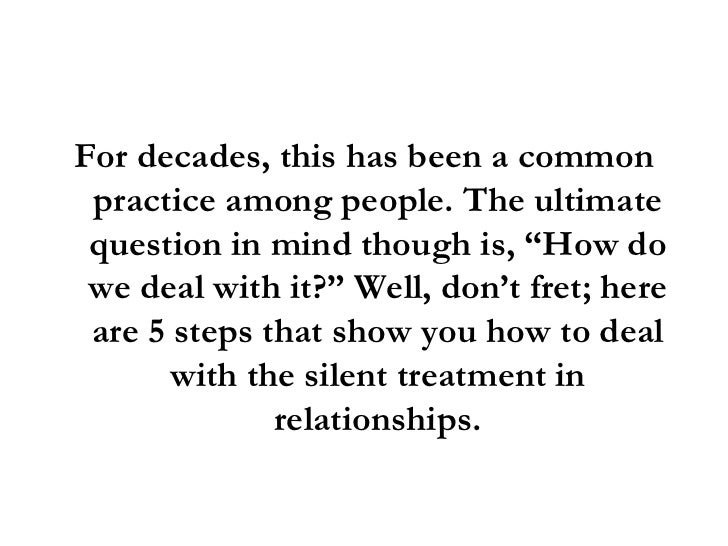 To Treatment Silent Relationships In Handle How