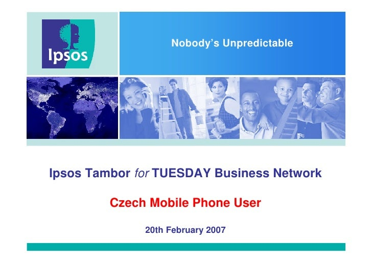 Nobody's Unpredictable     Ipsos Tambor for TUESDAY Business Network           Czech Mobile Phone User                20th...