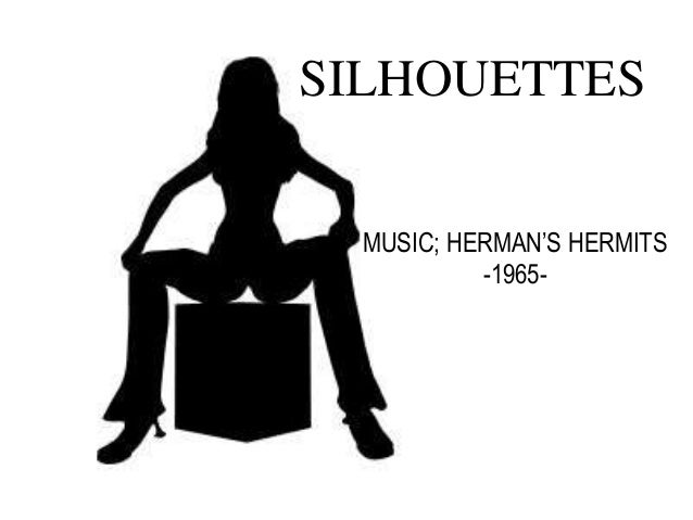 SILHOUETTES MUSIC; HERMAN'S HERMITS -1965-