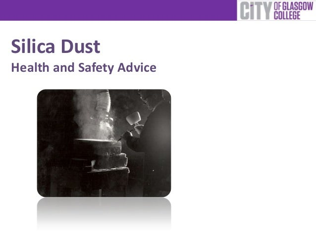 Silica Dust Health and Safety Advice