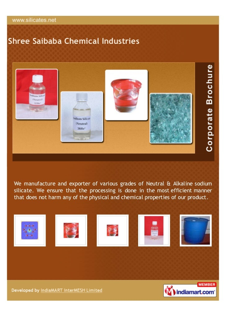Shree Saibaba Chemical Industries We manufacture and exporter of various grades of Neutral & Alkaline sodium silicate. We ...