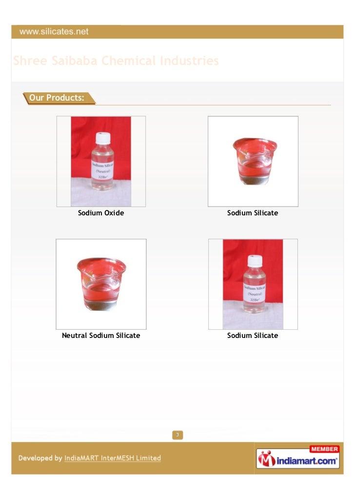 Shree Saibaba Chemical Industries  Our Products:             Sodium Oxide           Sodium Silicate         Neutral Sodium...