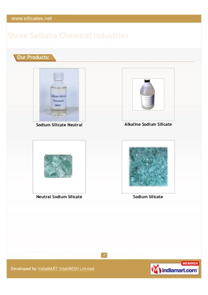 Shree Saibaba Chemical Industries  Our Products:         Sodium Silicate Neutral   Alkaline Sodium Silicate         Neutra...