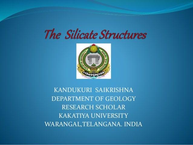 KANDUKURI SAIKRISHNA DEPARTMENT OF GEOLOGY RESEARCH SCHOLAR KAKATIYA UNIVERSITY WARANGAL,TELANGANA. INDIA