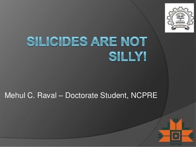 Mehul C. Raval – Doctorate Student, NCPRE