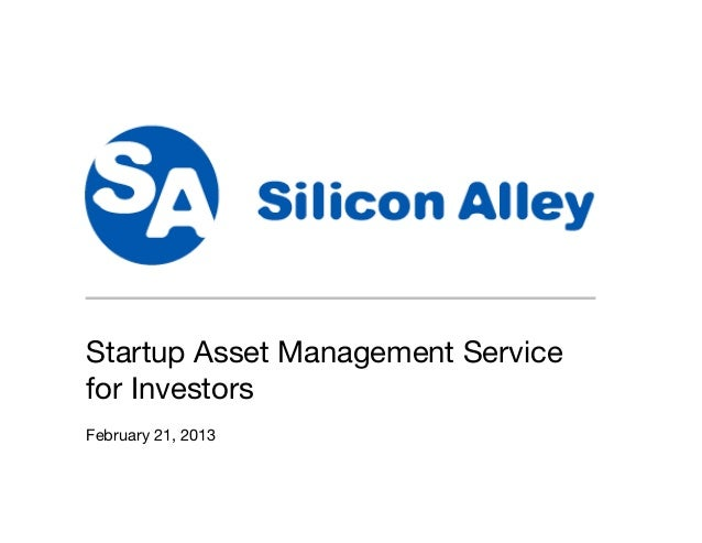 SAMS Startup Asset Management Service for Investors February 21, 2013