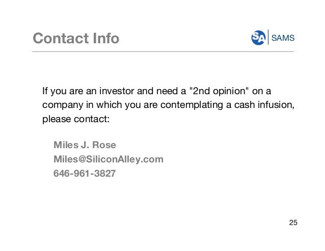 """SAMSContact Info If you are an investor and need a """"2nd opinion"""" on a company in which you are contemplating a cash infusi..."""