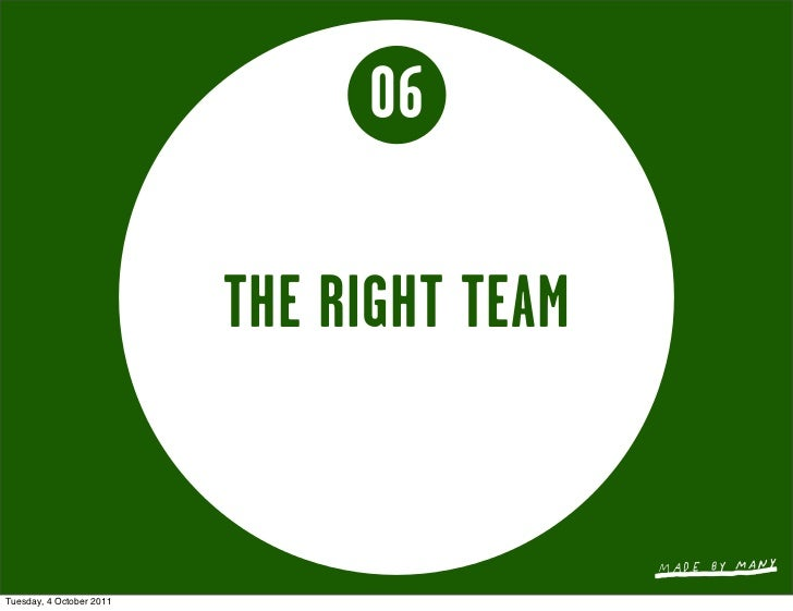 06                          THE RIGHT TEAMTuesday, 4 October 2011