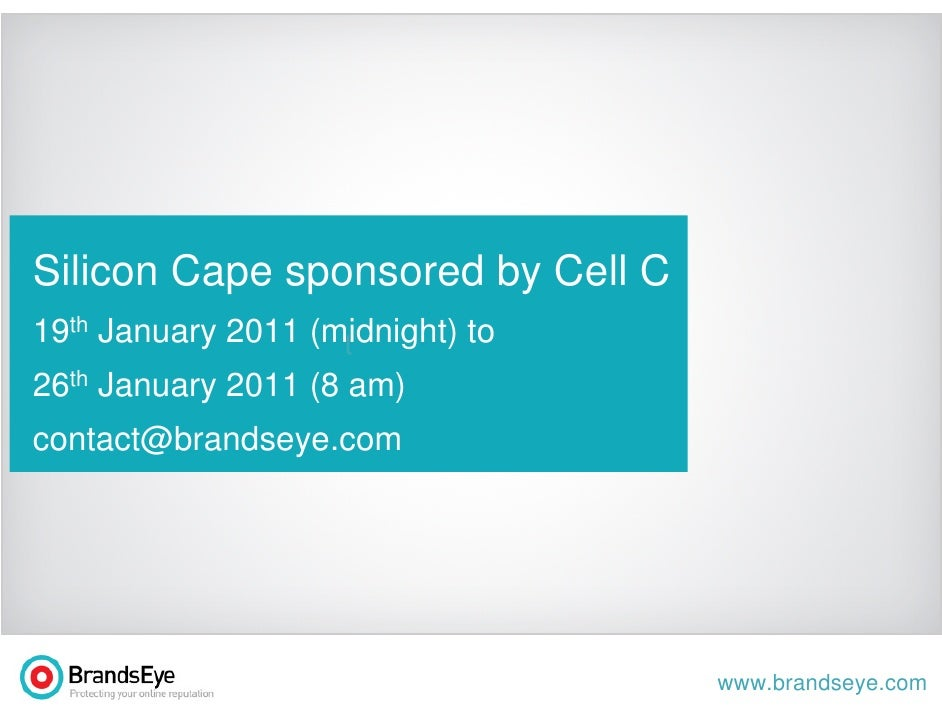 Silicon Cape sponsored by Cell C19th January 2011 (midnight) to                    t26th January 2011 (8 am)contact@brands...