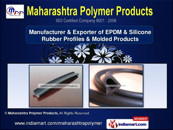 Manufacturer & Exporter of EPDM & Silicone   Rubber Profiles & Molded Products