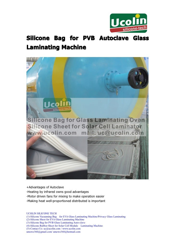 Silicone Bag for PVB Autoclave GlassLaminating Machine+Advantages of Autoclave-Heating by infrared owns good advantages-Mo...