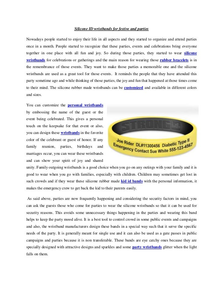 Silicone ID wristbands for festive and partiesNowadays people started to enjoy their life in all aspects and they started ...