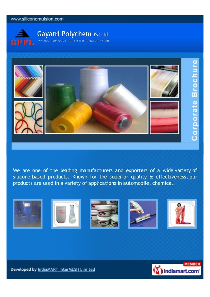 We are one of the leading manufacturers and exporters of a wide variety ofsilicone-based products. Known for the superior ...