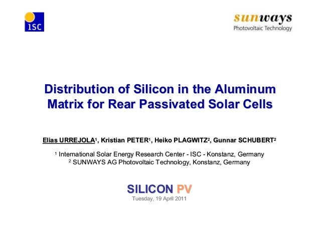Distribution of Silicon in the AluminumDistribution of Silicon in the Aluminum Matrix for Rear Passivated Solar CellsMatri...