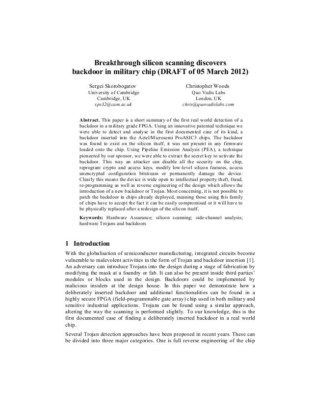 Breakthrough silicon scanning discovers   backdoor in military chip (DRAFT of 05 March 2012)          Sergei Skorobogatov ...