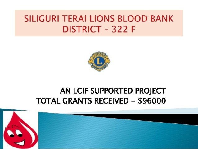 AN LCIF SUPPORTED PROJECTTOTAL GRANTS RECEIVED - $96000