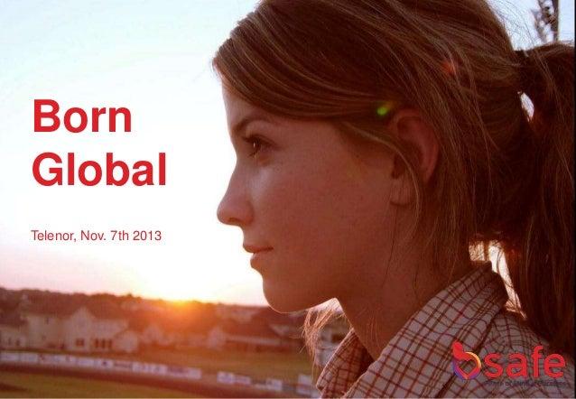 Born Global Telenor, Nov. 7th 2013