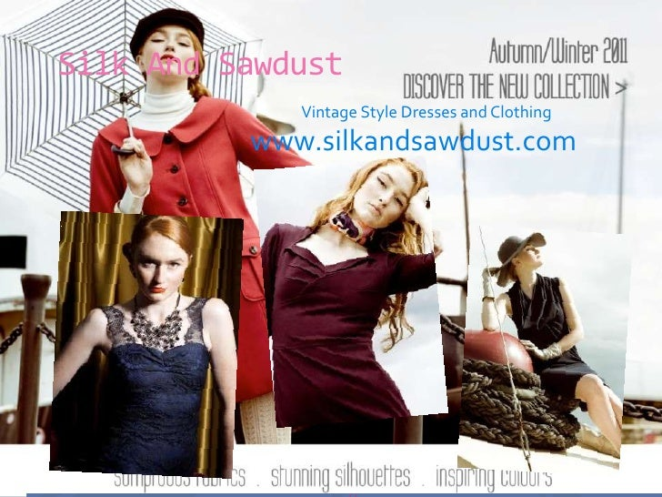Silk And Sawdust <br />                                                                      Vintage Style Dresses and Clo...