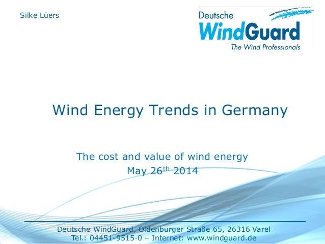 Deutsche WindGuard, Oldenburger Straße 65, 26316 Varel Tel.: 04451-9515-0 – Internet: www.windguard.de Wind Energy Trends ...