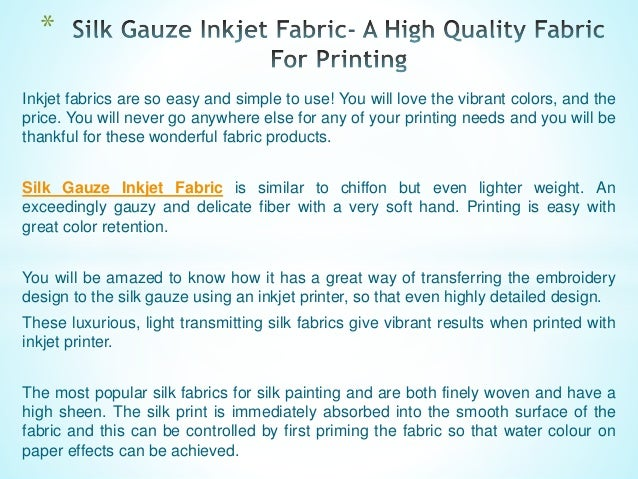 Silk gauze inkjet fabric a high quality fabric for printing