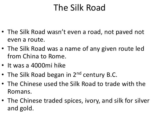 chinese silk and the silk road Year four of china's belt and road initiative (bri) is now in the books the purpose-built, ground breaking'endeavor to insert china as the connective tissue between most of the other .