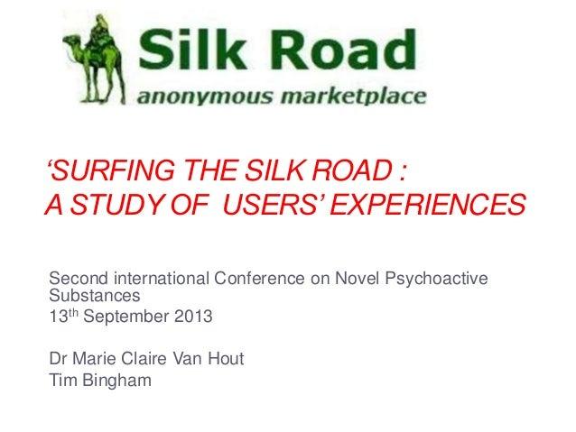 c2edf28320 Silk road presentation International Conference on Novel Psychoactive  Substances