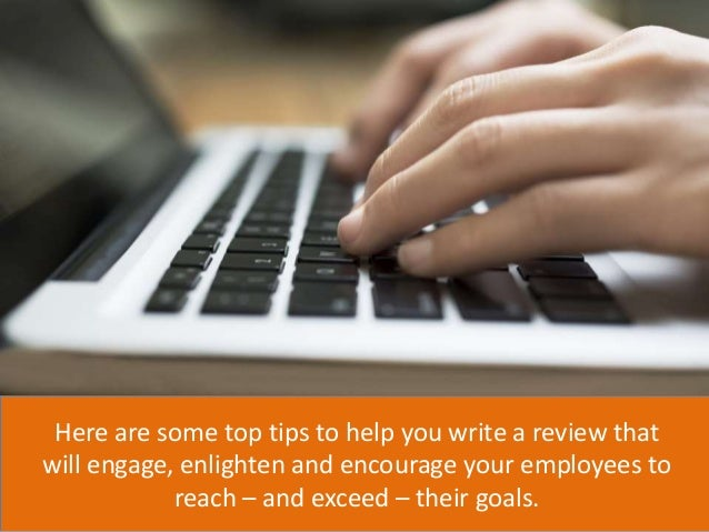 writing performance review tips Get these job performance review tips from the ladders so that you can walk into your next performance review ready for success.