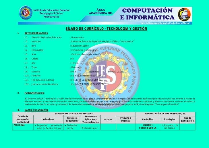 SÍLABO DE CURRÍCULO - TECNOLOGÍA Y GESTIÓN   I.     DATOS INFORMATIVOS:          1.1.    Dirección Regional de Educación  ...