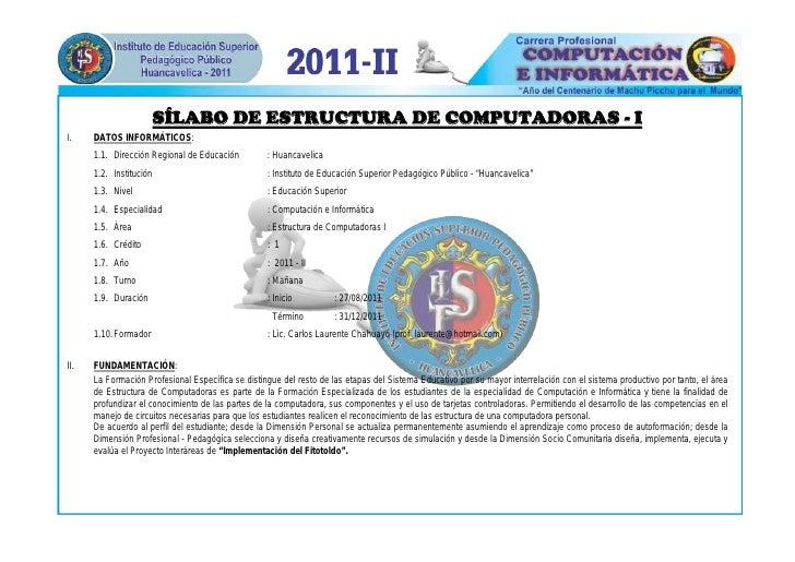 SÍLABO DE ESTRUCTURA DE COMPUTADORAS - II.    DATOS INFORMÁTICOS:      1.1. Dirección Regional de Educación         : Huan...