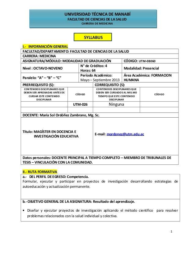 UNIVERSIDAD TÉCNICA DE MANABÍ FACULTAD DE CIENCIAS DE LA SALUD CARRERA DE MEDICINA SYLLABUS I.- INFORMACIÓN GENERAL FACULT...