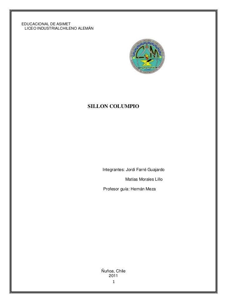 EDUCACIONAL DE ASIMET LICEO INDUSTRIALCHILENO ALEMÁN                            SILLON COLUMPIO                           ...