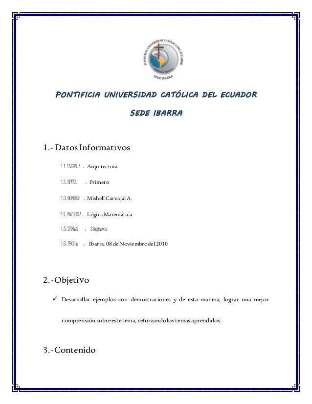 PONTIFICIA UNIVERSIDAD CATÓLICA DEL ECUADOR SEDE IBARRA 1.- Datos Informativos 1.1. ESCUELA : Arquitectura 1.2. NIVEL : Pr...
