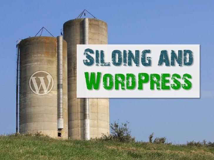 Siloing andWordPress