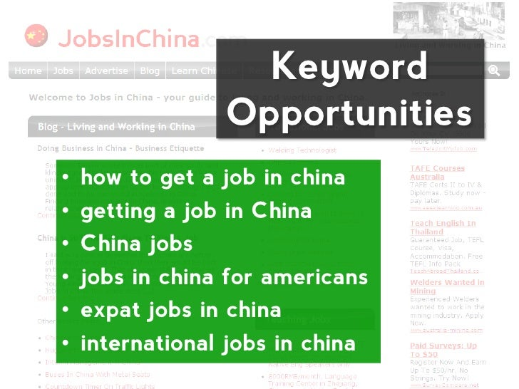Keyword                 Opportunities•   how to get a job in china•   getting a job in China•   China jobs•   jobs in chin...