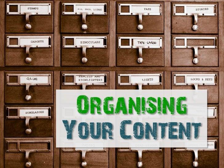 OrganisingYour Content