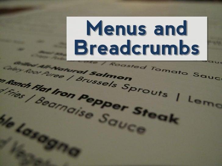 Menus andBreadcrumbs