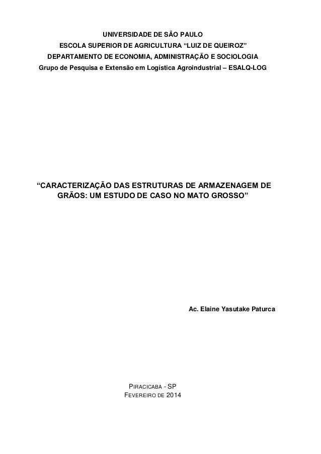 """UNIVERSIDADE DE SÃO PAULO ESCOLA SUPERIOR DE AGRICULTURA """"LUIZ DE QUEIROZ""""  DEPARTAMENTO DE ECONOMIA, ADMINISTRAÇÃO E SOCI..."""
